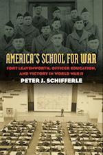 America's School for War (Modern War Studies (Paperback))