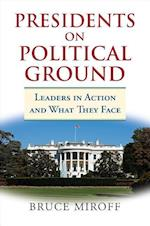 Presidents on Political Ground