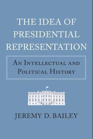 The Idea of Presidential Representation