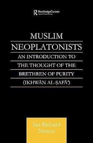 Muslim Neoplatonists: An Introduction to the Thought of the Brethren of Purity