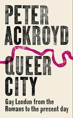 Queer City af Peter Ackroyd