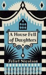 A House Full of Daughters, A af Juliet Nicolson