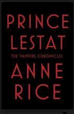Prince Lestat (The Vampire Chronicles, nr. 11)