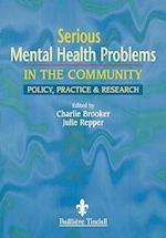 Serious Mental Health Problems in the Community