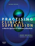 Practising Clinical Supervision af John Driscoll