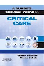 Nurse's Survival Guide to Critical Care - Elsevieron VitalSource (A Nurse's Survival Guide)