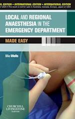 Local and Regional Anaesthesia in the Emergency Department Made Easy International Edition (Made Easy)