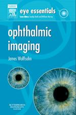 Eye Essentials: Ophthalmic Imaging E-Book (Eye Essentials)