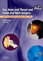 Ear, Nose and Throat and Head and Neck Surgery (Illustrated Colour Text)
