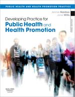 Developing Practice for Public Health and Health Promotion (Public Health and Health Promotion)