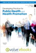 Developing Practice for Public Health and Health Promotion (Public Health and Health Promotion Practice)
