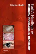 Scully's Handbook of Medical Problems in Dentistry (Verhandelingen der Koninklijke Nederlandse Akademie van Wetenschappen, Afd. Letterkunde, Nieuwe Reeks)