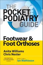 Pocket Podiatry: Footwear and Foot Orthoses (Pocket Podiatry)