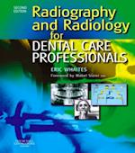 Radiography and Radiology for Dental Care Professionals