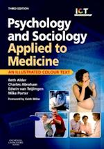 Psychology and Sociology Applied to Medicine (Illustrated Colour Text)