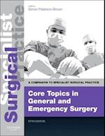 Core Topics in General & Emergency Surgery - Print and E-Book (Companion to Specialist Surgical Practice)