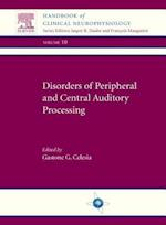 Disorders of Peripheral and Central Auditory Processing (Handbook of Clinical Neurophysiology)