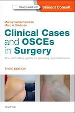 Clinical Cases and OSCEs in Surgery: the Definitive Guide to Passing Examinations 3e