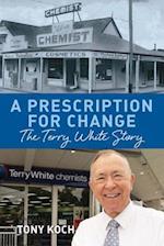 A Prescription for Change