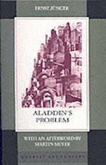 Aladdin's Problem af Ernst Junger, Joachim Neugroschel