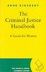The Criminal Justice Handbook (The Women's Press handbook series)