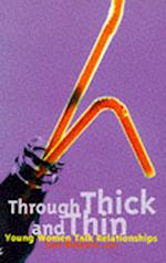 Through Thick and Thin (Livewire Books for Teenagers)