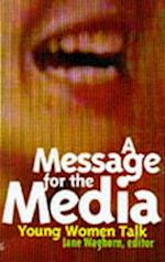 A Message for the Media