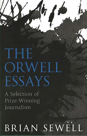 Bog, paperback The Orwell Essays af Brian Sewell