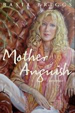 Mother Anguish