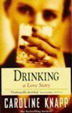 Drinking af Caroline Knapp