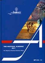 The Nautical Almanac 2011 (Admiralty Almanacs, nr. 314)