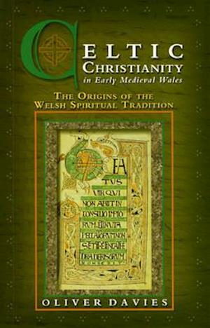 Celtic Christianity in Early Medieval Wales