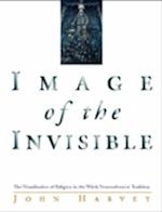 Image of the Invisible af John Harvey