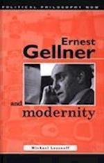 Ernest Gellner and Modernity (Political Philosophy Now S)