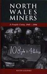 North Wales Miners (Studies in Welsh History S)