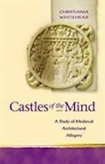 Castles of the Mind (Religion and Culture in the Middle Ages)