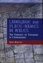 Language and Place-names in Wales