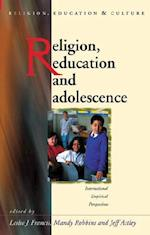Religion, Education and Adolescence (Religion, Education and Culture)