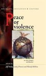 Peace or Violence (Religion, Education and Culture)