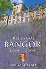 Prifysgol Bangor 1884-2009