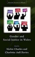 Gender and Social Justice in Wales (Gender Studies in Wales)