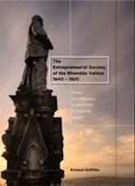 The Entrepreneurial Society of the Rhondda Valleys, 1840-1920 af Richard Griffiths