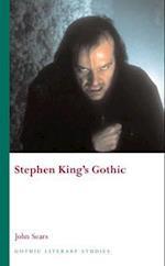Stephen King's Gothic (Gothic Literary Studies)