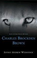 Charles Brockden Brown (Gothic Studies)