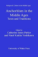 Anchoritism in the Middle Ages (Religion and Culture in the Middle Ages)