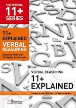 11+ Explained: Verbal Reasoning (The Official 11+ Practice Papers)