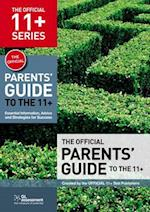 The Official Parents' Guide to the 11+ (The Official 11+ Practice Papers)