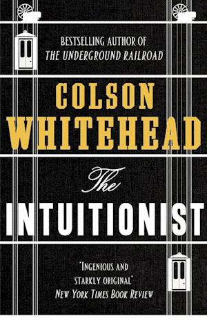 Intuitionist af Colson Whitehead