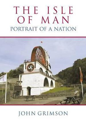 Isle of Man: Portrait of a Nation