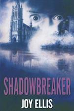 Shadowbreaker af Joy Ellis